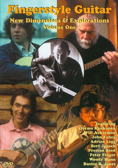 Fingerstyle Guitar: New Dimensions & Explorations Vol. 1 on DVD